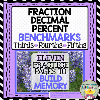 Fraction/Decimal/Percent Benchmark Practice - Thirds/Fourt