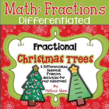 Fraction Christmas Tree & Flip book Activities Mini-Unit *Differentiated*