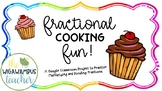 Fractional Cooking Fun Project