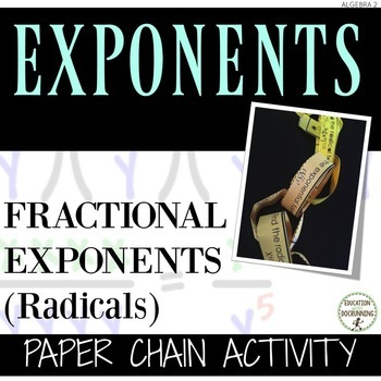 Fractional Exponents (radicals) Paper Chain Activity