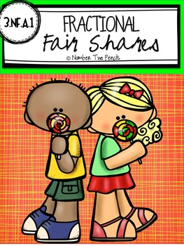 Fractional Fair Shares: Lesson Plans and Task Cards
