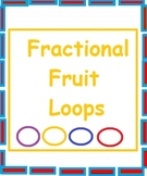 Fractional Fruit Loops