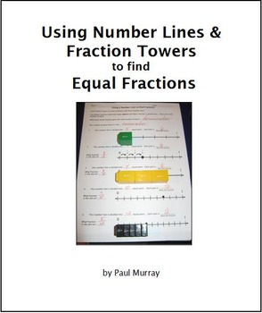 Fractional Number Lines and Writing Equal Fractions with Fraction Towers