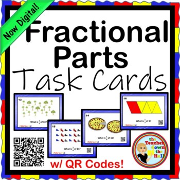 Fractional Parts Task Cards - 24 Cards w/ QR Codes