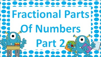Fractional Parts of Numbers Part 2 Task Cards
