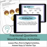 Fractional Quotients Word Problems | Digital and Print Options