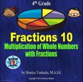 Common Core 4th - Fractions 10 - Multiplication of Fractions by Whole Number