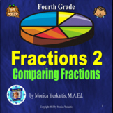 4th Grade Fractions 2 - Comparing Fractions Powerpoint Lesson