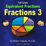 3rd Grade Fractions 3 - Equivalent Fractions Powerpoint Lesson