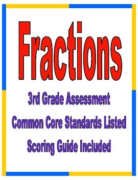 Fractions 3rd Grade  Common Core Assessment