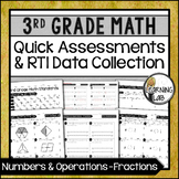 Fractions - 3rd Grade Quick Assessments and RTI Data Collection (NF)