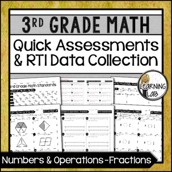 Fractions - 3rd Grade Quick Assessments and RTI Data Colle