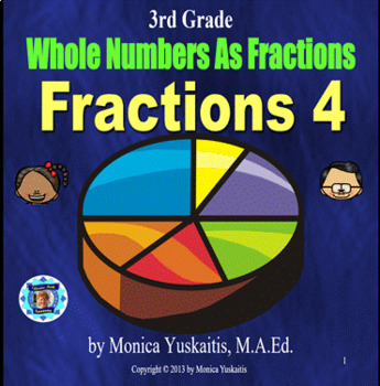 Common Core 3rd - Fractions 4 - Whole Numbers As Fractions
