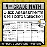 Fractions - 4th Grade Quick Assessments and RTI Data Collection (NF)