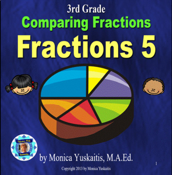 Common Core 3rd - Fractions 5 - Comparing Fractions