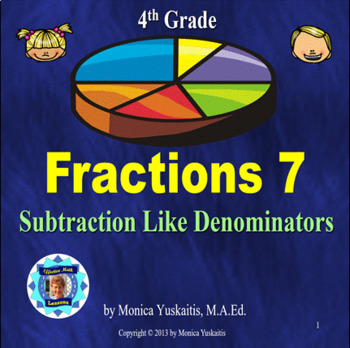 Common Core 4th - Fractions 7 - Subtracting Like Denominators