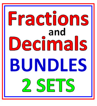 Fractions AND Decimals BUNDLES (20 worksheets in all)