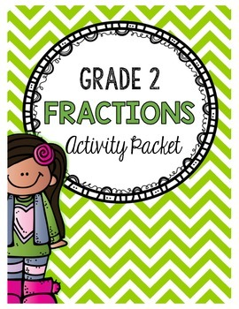 {Grade 2} Fractions Activity Packet