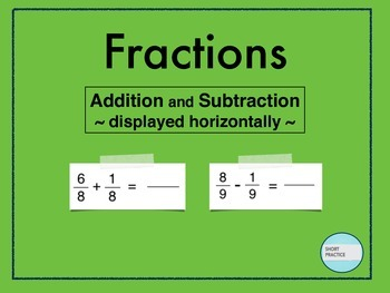 Fractions: Add & Subtract Horizontally