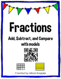 Fractions- Add, Subtract, and Compare w/ Models QR Code Ta