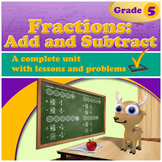 Fractions: Add and Subtract (Grade 5) (Distance Learning)