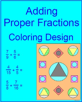Fractions - Adding Proper Fractions Coloring Activity