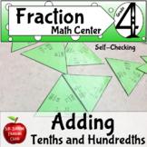 Fractions Adding Tenths and Hundredths Math Center Activity