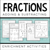 Fractions: Adding and Subtracting [ENRICHMENT]