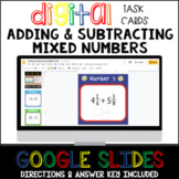 Fractions - Adding and Subtracting Mixed Numbers Google Slide Task Cards