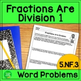 Dividing Fractions Word Problems 5.NF.3  Pack 1