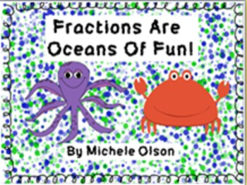 Fractions Are Oceans Of Fun!!