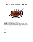 Fractions Are a Piece of Cake- Dividing Fractions using real world example