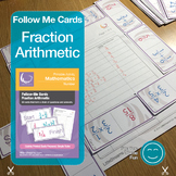 Fractions Arithmetic - Follow Me Cards