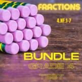 Fractions Assessment Bundle Grade 4 (4.NF.1-7)
