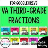 Fractions for Google Classroom Digital BUNDLE Virginia VA SOL Third-Grade