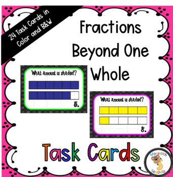 Fractions Beyond One Whole Task Cards
