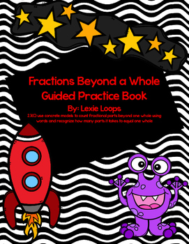 Fractions Beyond a Whole guided practice book TEKS: 2.3C
