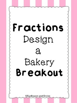 Fractions Breakout Bakery Theme
