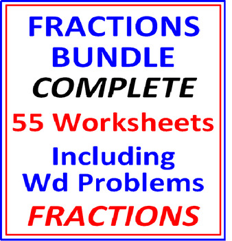 Fractions Bundle Complete 55 Worksheets