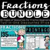 Fractions Bundle: Complete Unit & Print & Go Practice Pages