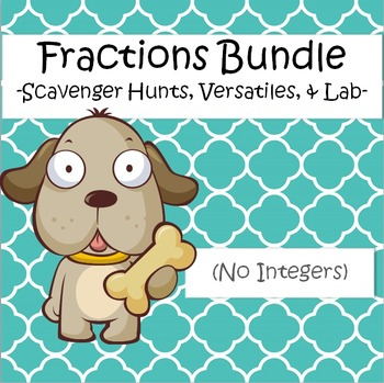 Fractions Bundle - Scavenger Hunts, Versatiles, and Lab