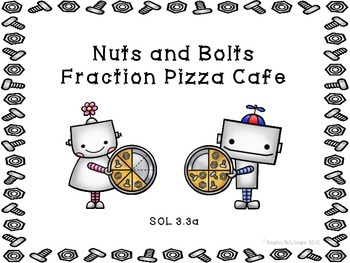 Fractions Bundle - VA SOL 3.3 Writing, Modeling, and Comparing Fractions