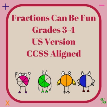 Fractions Can Be Fun for Grades 3-4
