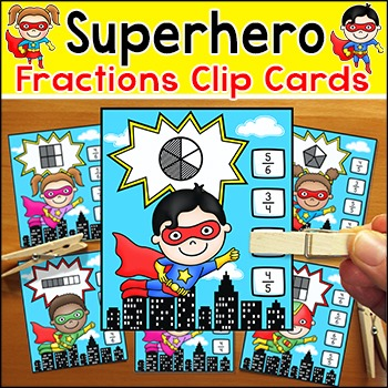 Fractions Clip Cards Math Center - Superhero Theme