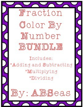 Fraction Operations Color by Number BUNDLE