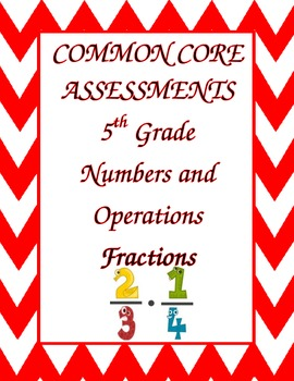 Fractions Common Core Assessments for the 5th Grade