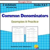 Fractions - Common Denominators - 2 Practice Worksheets - Grades 4-5 - Google