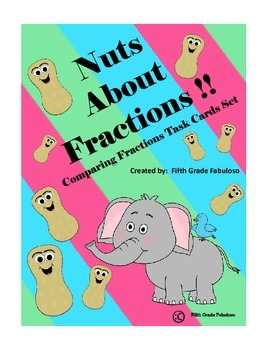 Nuts About Fractions - Comparing Fractions w. Unlike Demoninators Task Cards Set