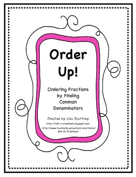 Fractions - Comparing and Ordering - Finding Common Denominators - Like / Unlike