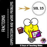 Fractions: Computation with Models and Word Problems - VA SOL 3.5